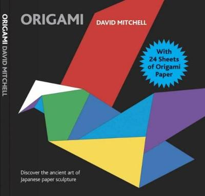 Origami: With 24 Sheets of Origami Paper by David Mitchell