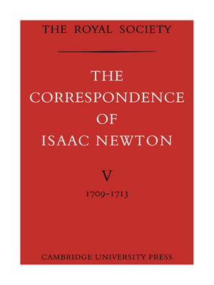 The Correspondence of Isaac Newton by Sir Isaac Newton