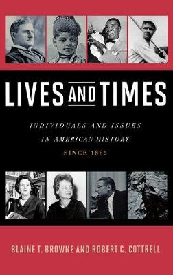 Lives and Times by Blaine T. Browne