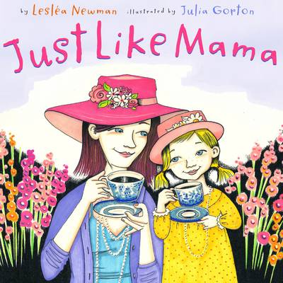 Just Like Mama by Leslea Newman