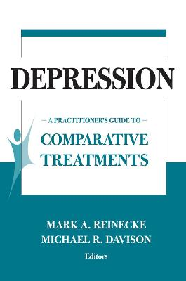 Comparative Treatments of Depression by Mark A. Reinecke