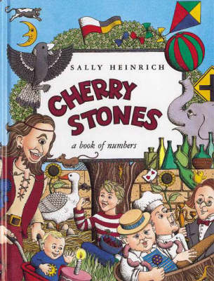 Cherry Stones: A Book of Numbers by Sally Heinrich