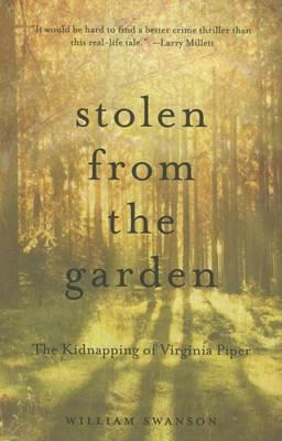 Stolen from the Garden by William Swanson
