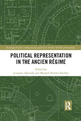 Political Representation in the Ancien Regime by Joaquim Albareda