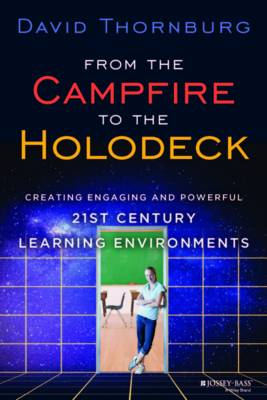 From the Campfire to the Holodeck by David Thornburg