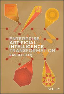 Enterprise Artificial Intelligence Transformation by Rashed Haq