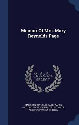 Memoir of Mrs. Mary Reynolds Page by Mary Ann Reynolds Page