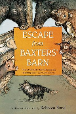 Escape from Baxters Barn by Rebecca Bond