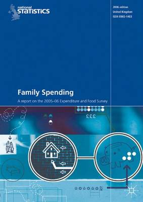 Family Spending: 2005-2006 by Office for National Statistics