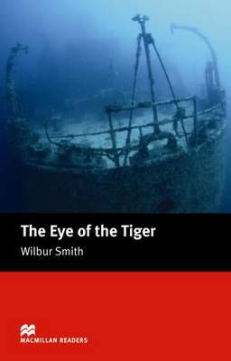 The The Eye of the Tiger by Wilbur Smith
