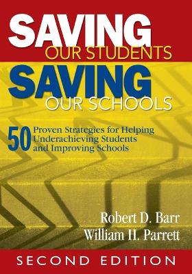 Saving Our Students, Saving Our Schools by Robert Barr