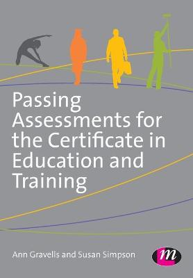Passing Assessments for the Certificate in Education and Training by Ann Gravells