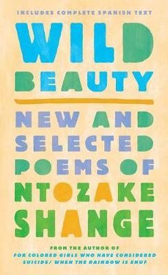 Wild Beauty by Ntozake Shange