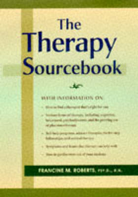The Therapy Sourcebook by Francine Roberts