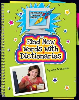 Find New Words with Dictionaries by Ann Truesdell