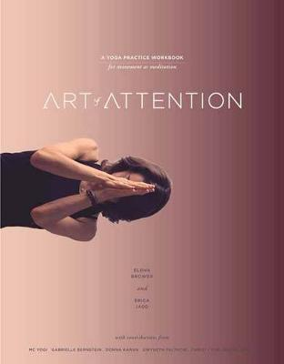 Art of Attention by Elena Brower
