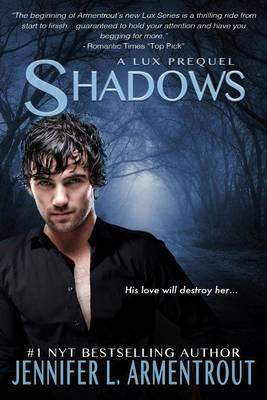 Shadows by Jennifer L Armentrout