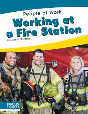 People at Work: Working at a Fire Station book