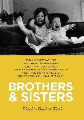 Brothers and Sisters by Charlotte Wood