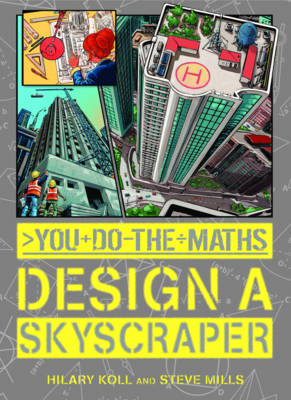 You Do the Maths: Design a Skyscraper by Hilary Koll