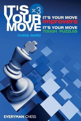 It's Your Move X 3 by Chris Ward