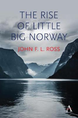 The Rise of Little Big Norway by John F. L. Ross