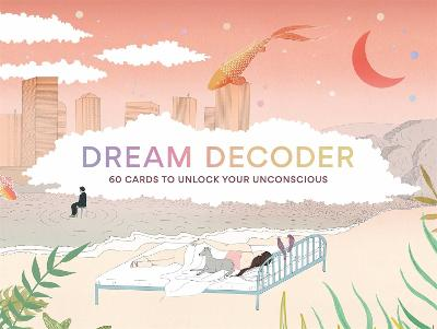 Dream Decoder: 60 Cards to Unlock Your Unconscious book