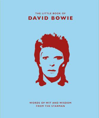 The Little Book of David Bowie: Words of wit and wisdom from the Starman by Malcolm Croft