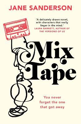 Mix Tape by Jane Sanderson
