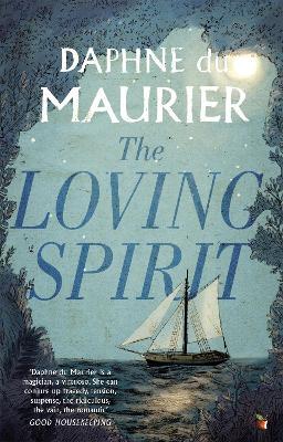 The Loving Spirit by Daphne Du Maurier