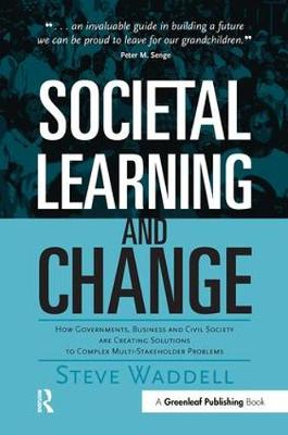 Societal Learning and Change by Steve Waddell