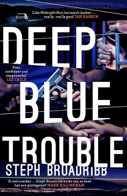 Deep Blue Trouble by Steph Broadribb