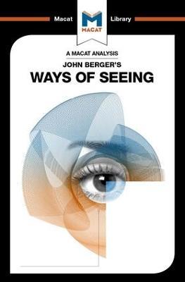 John Berger's Ways of Seeing by Emmanouil Kalkanis
