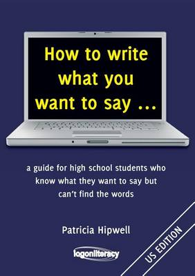 How to Write What You Want to Say by
