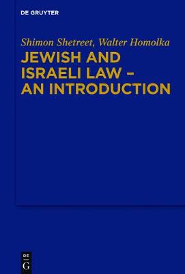 Jewish and Israeli Law - An Introduction by Shimon Shetreet