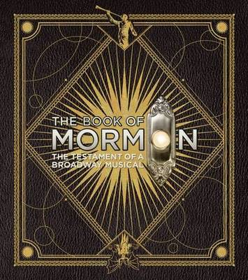 The Book of Mormon by Trey Parker