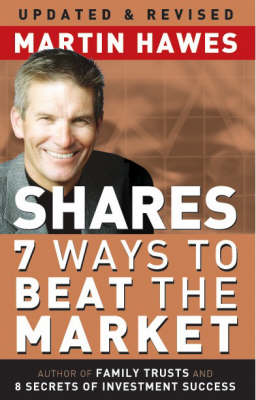 Shares - 7 Ways to Beat the Market by Martin Hawes
