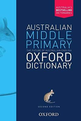 Australian Middle Primary Oxford Dictionary by Amanda Laugesen