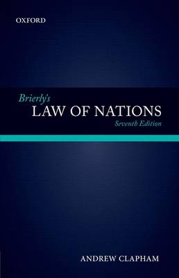 Brierly's Law of Nations by Andrew Clapham