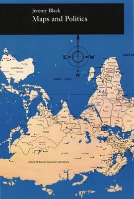 Maps and Politics by Professor Jeremy Black