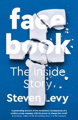 Facebook: The Inside Story book