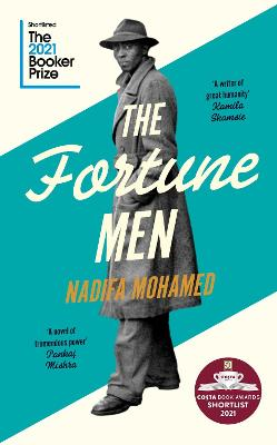 The Fortune Men: Longlisted for the Booker Prize 2021 by Nadifa Mohamed