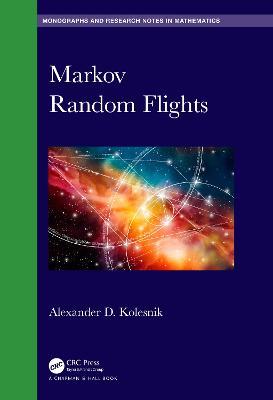 Markov Random Flights by Alexander D. Kolesnik