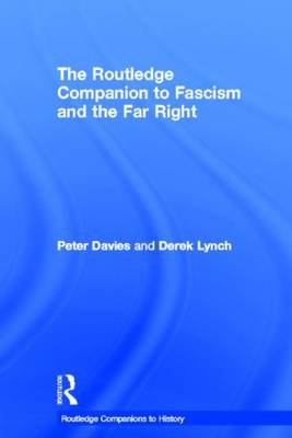 Routledge Companion to Fascism and the Far Right by Peter Davies