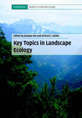 Key Topics in Landscape Ecology by Jianguo Wu