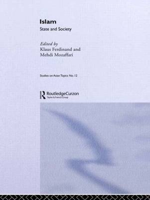 Islam: State and Society by Klaus Ferdinand
