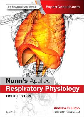 Nunn's Applied Respiratory Physiology by Andrew B. Lumb