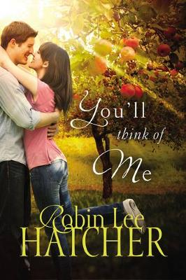You'll Think of Me by Robin Lee Hatcher