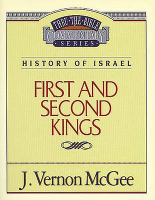 1 and 2 Kings by Dr J Vernon McGee