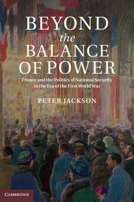 Beyond the Balance of Power by Professor Peter Jackson